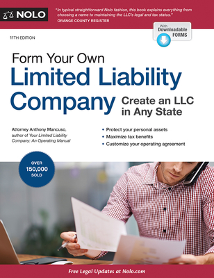 Form Your Own Limited Liability Company: Create an LLC in Any State - Mancuso, Anthony