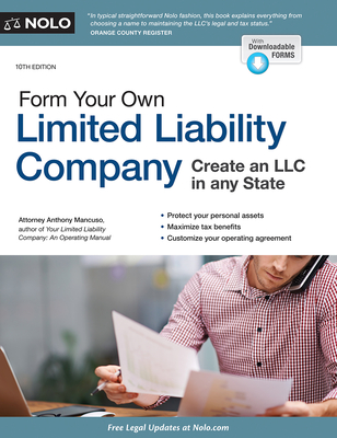 Form Your Own Limited Liability Company - Mancuso, Anthony, Attorney