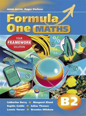 Formula One Maths Pupil's Book B2 - Goldie, Sophie, and Berry, Catherine, and Thomas, Julian