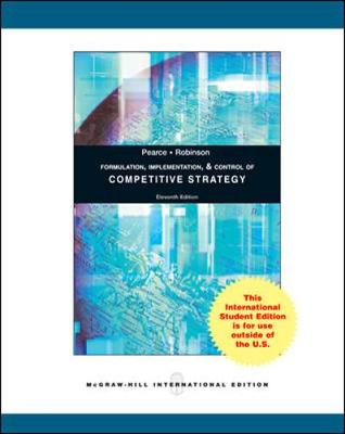Formulation, Implementation and Control of Competitive Strategy - Pearce, John A.