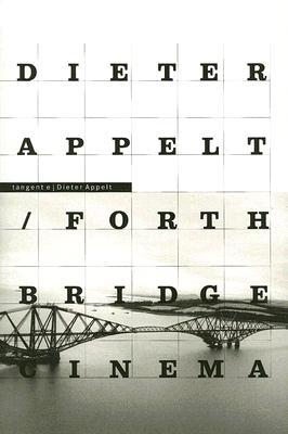 Forth Bridge - Cinema.Metricspace - Appelt, Dieter