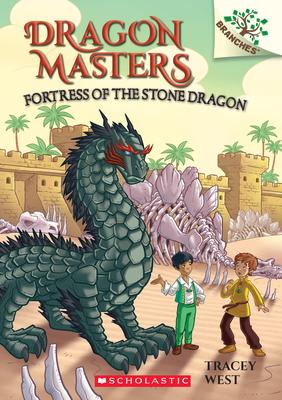 Fortress of the Stone Dragon: A Branches Book (Dragon Masters #17) - West, Tracey