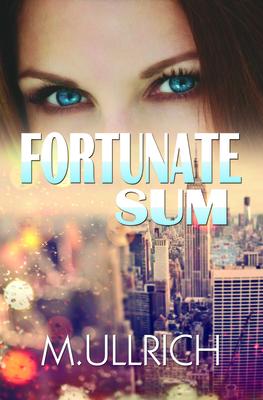 Fortunate Sum - Ullrich, M