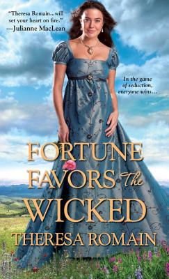 Fortune Favors the Wicked - Romain, Theresa
