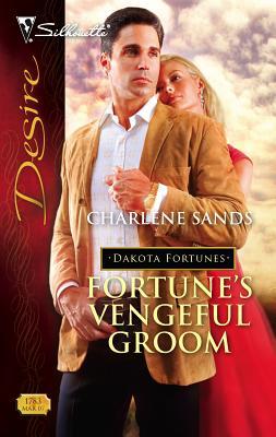 Fortune's Vengeful Groom - Sands, Charlene