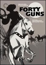 Forty Guns [Criterion Collection]