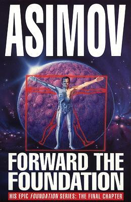 Forward the Foundation - Asimov, Isaac
