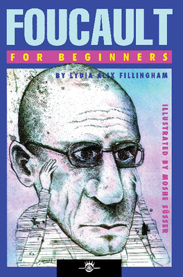 Foucault for Beginners - Fillingham, Lydia Alix