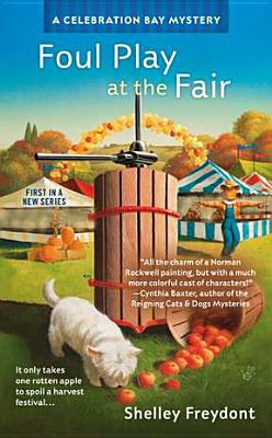 Foul Play at the Fair - Freydont, Shelley