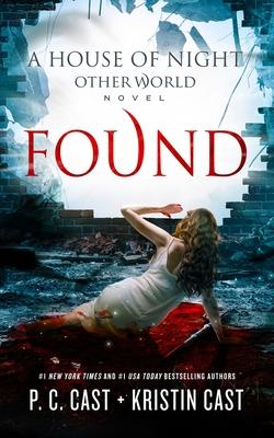 Found - Cast, P C, and Cast, Kristin