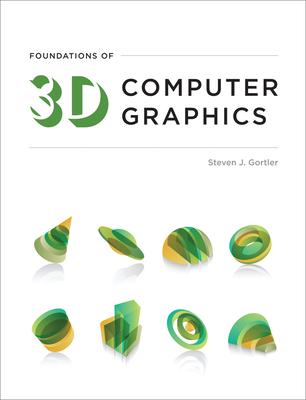 Foundations of 3D Computer Graphics - Gortler, Steven J