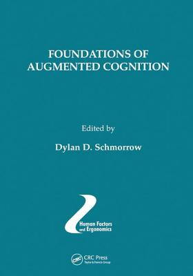 Foundations of Augmented Cognition, Volume 11 - Schmorrow, Dylan D (Editor)