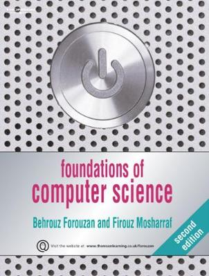 Foundations of Computer Science book by Behrouz A  Forouzan | 2