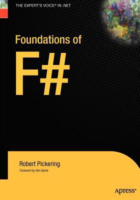 Foundations of F# - Pickering, Robert