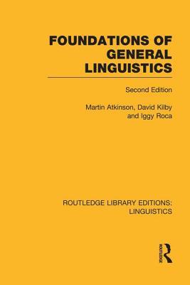 Foundations of General Linguistics - Atkinson, Martin