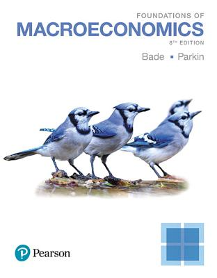 Foundations of Macroeconomics - Bade, Robin, and Parkin, Michael