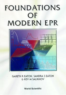 Foundations of Modern EPR - Eaton, Gareth R