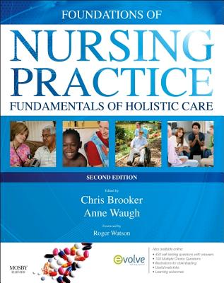 Foundations of Nursing Practice: Fundamentals of Holistic Care - Brooker, Chris, BSC, Msc, RGN, and Waugh, Anne