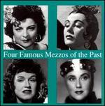 Four Famous Mezzos of the Past
