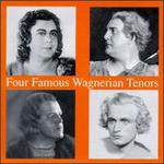 Four Famous Wagerian Tenors