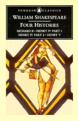 Four Histories - Shakespeare, William, and Wells, Stanley W (Editor), and Davison, P H (Editor)