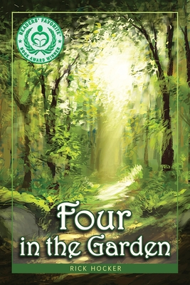 Four in the Garden: A Spiritual Allegory About Trust - Hocker, Rick