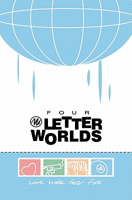 Four Letter Worlds - Casey, Joe, and Clugston-Major, Chyanna (Illustrator), and Faerber, Jay