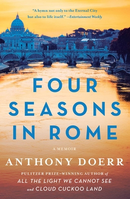 Four Seasons in Rome: On Twins, Insomnia, and the Biggest Funeral in the History of the World - Doerr, Anthony