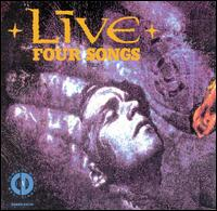 Four Songs - Live