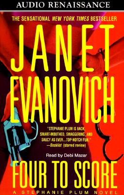 Four to Score - Evanovich, Janet, and Mazar, Debi (Read by)