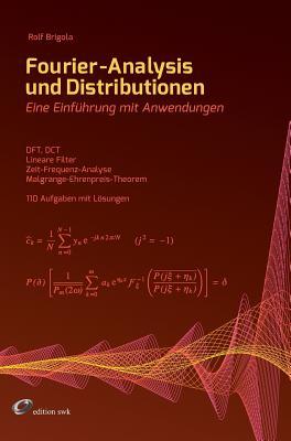 Fourier-Analysis Und Distributionen - Brigola, Rolf
