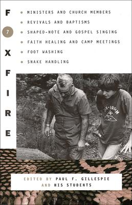 Foxfire 7 - Gillespie, Paul F (Editor)