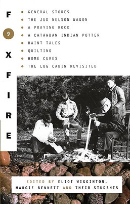 Foxfire 9 - Foxfire Fund Inc, and Wigginton, Eliot (Editor)