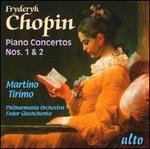 Frédéric Chopin: Piano Concertos Nos. 1 & 2