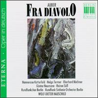 Fra Diavolo - Eberhard Büchner (tenor); Gert Gruner (tenor); Gunter Neumann (tenor); Hannerose Katterfeld (mezzo-soprano);...