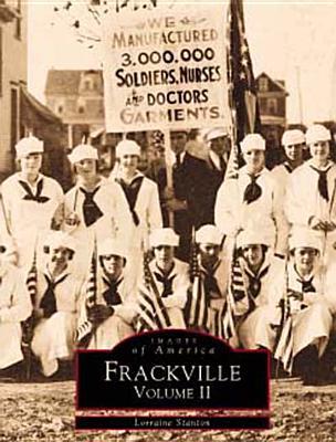 Frackville: Volume II - Stanton, Lorraine