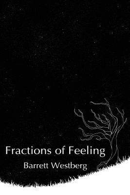 Fractions of Feeling - Westberg, Barrett