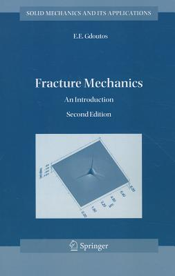 Fracture Mechanics: An Introduction - Gdoutos, E. E.