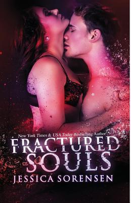 Fractured Souls - Sorensen, Jessica