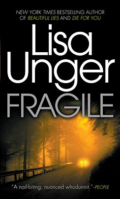 Fragile - Unger, Lisa