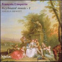François Couperin: Keyboard Music, Vol. 1 - Angela Hewitt (piano)