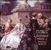 François Couperin: Keyboard Music, Vol. 2 - Angela Hewitt (piano)
