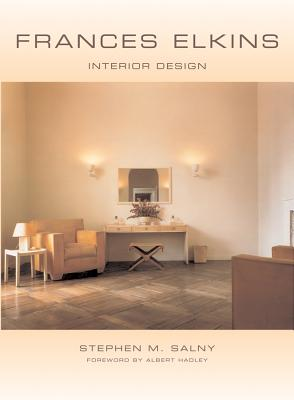 Frances Elkins: Interior Design - Salny, Stephen M, and Hadley, Albert (Foreword by)