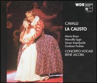 Francesco Cavalli: La Calisto - Alessandra Mantovani (soprano); Barry Banks (tenor); David Pittsinger (bass); Dominique Visse (counter tenor);...