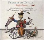 Francesco Cavalli: Sospiri d'amore