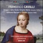 Francesco Cavalli: Vespero della Beata Vergine Maria; Antifone Mariane e Sonate