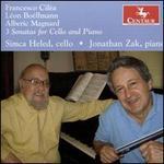 Francesco Cilèa, Léon Boëllmann, Alberic Magnard: 3 Sonatas for Cello and Piano
