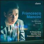 Francesco Mancini: Six Recorder Sonatas
