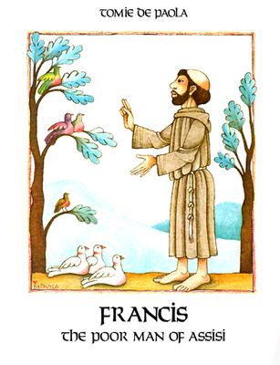 Francis: The Poor Man of Assisi - DePaola, Tomie