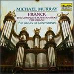 Franck: Complete Masterworks for Organ